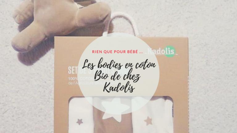 Des bodies en coton Bio Kadolis pour mon bébé
