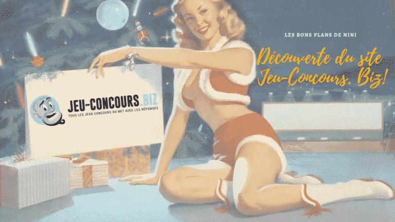 Découverte de Jeu-Concours.Biz, le site dédié aux jeux-concours & tests produits !