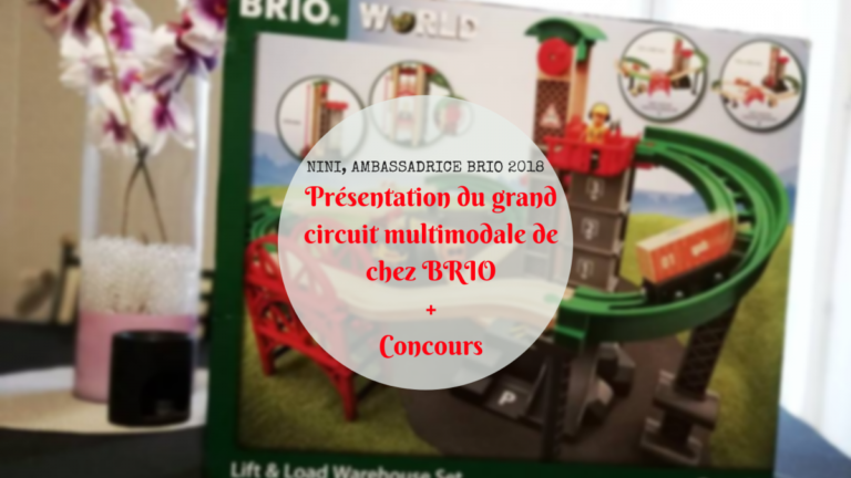 Présentation du grand circuit plateforme multimodale de chez BRIO + [Concours]