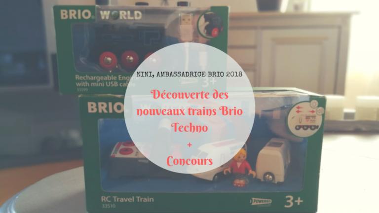 Découverte des nouveaux trains Brio Techno + [Concours]